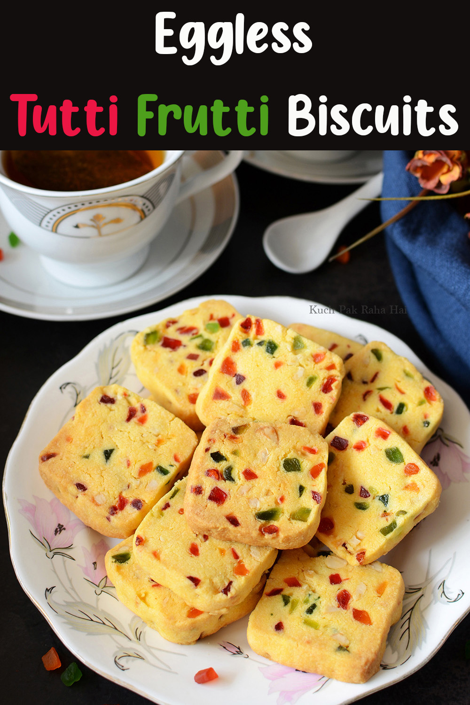 Eggless Tutti Frutti Cookies Fruit Biscuits Karachi Bakery Style