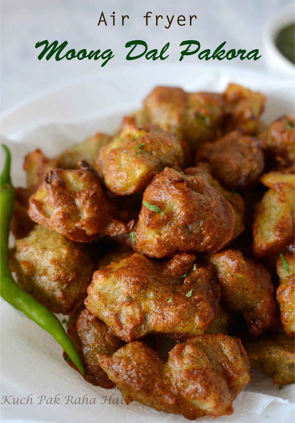 Moong Dal Pakora in air fryer mung dal pakode lentil fritters recipe high protein low fat