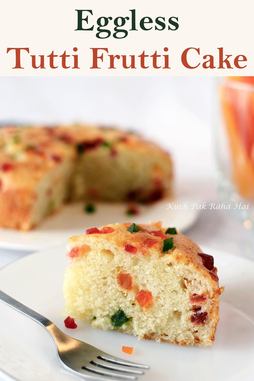 Eggless-Tutti-Frutti-Cake-Recipe