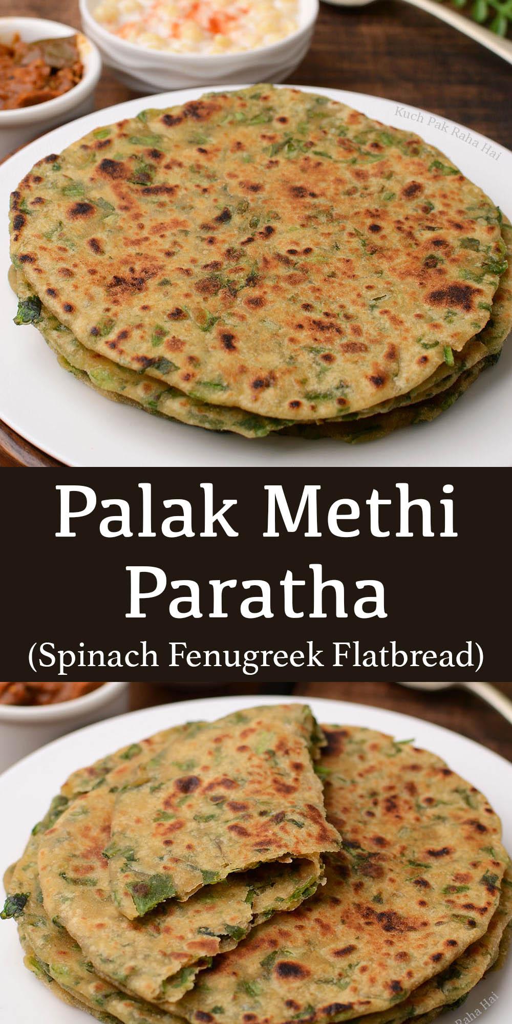 Palak Methi Paratha Indian Flatbread Recipe