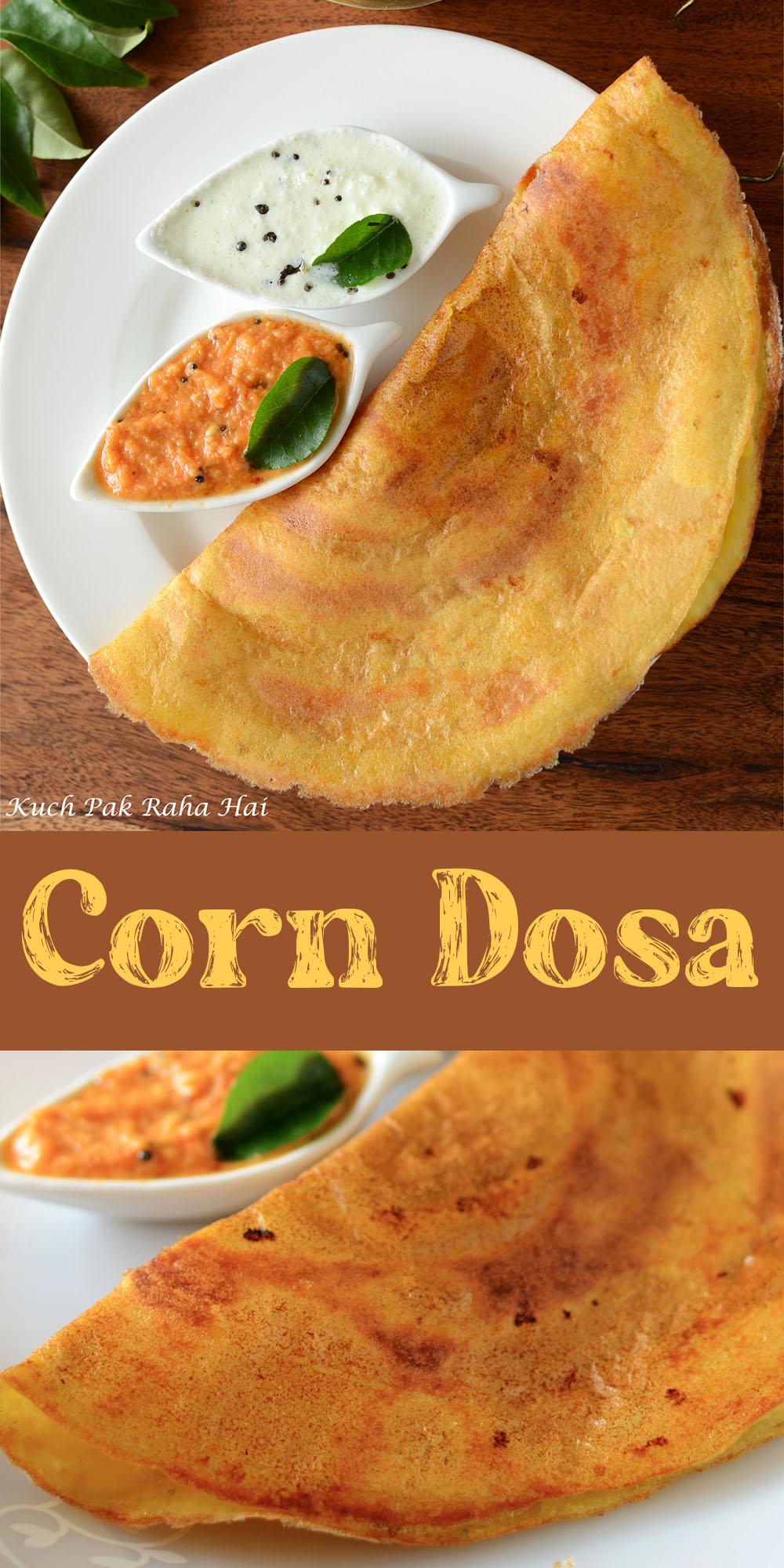 Instant Sweet Corn Dosa Recipe Quick Healthy Breakfast