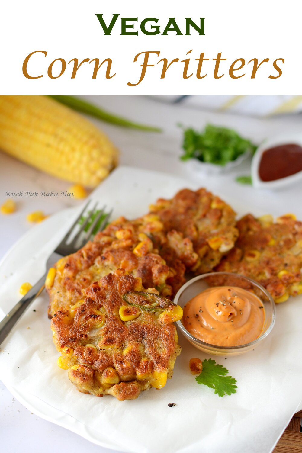 Vegan Crispy Corn Fritters Recipe without eggs