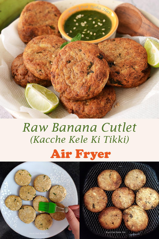 Kacche Kele Ki Tikki or Raw Banana Cutlets Recipe Made in Air fryer Vegan Gluten Free