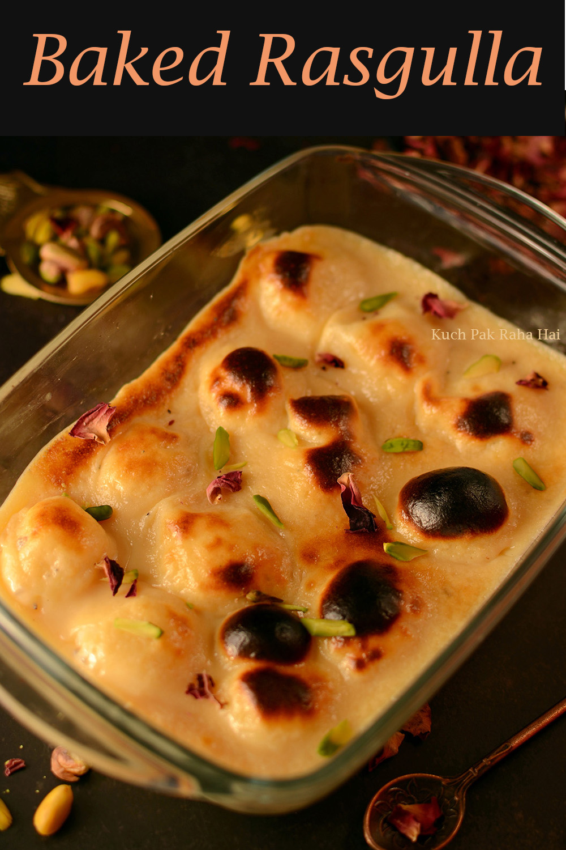 Baked Rasgulla Recipe Indian Vegetarian Dessert
