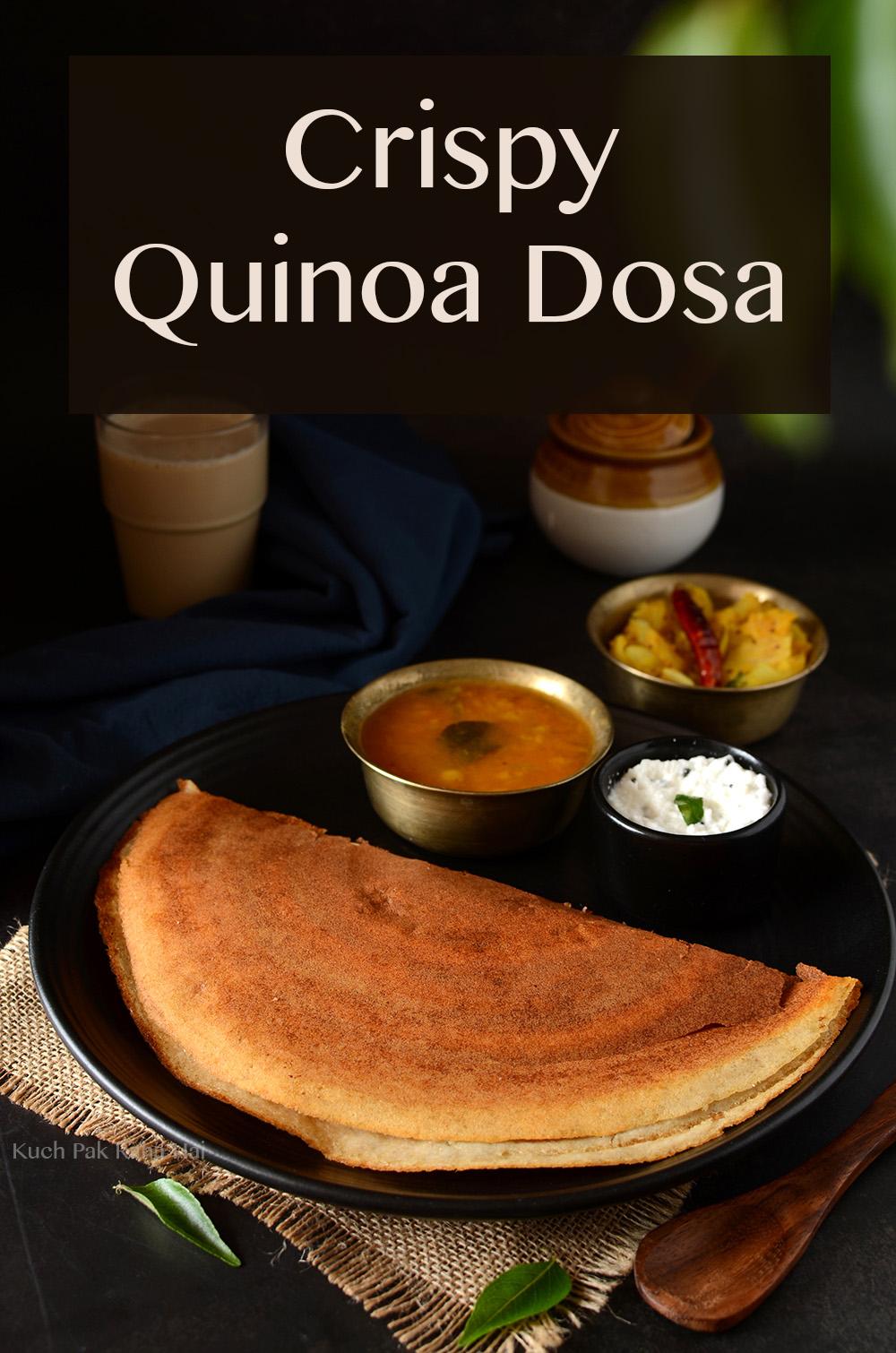 Quinoa Dosa Recipe