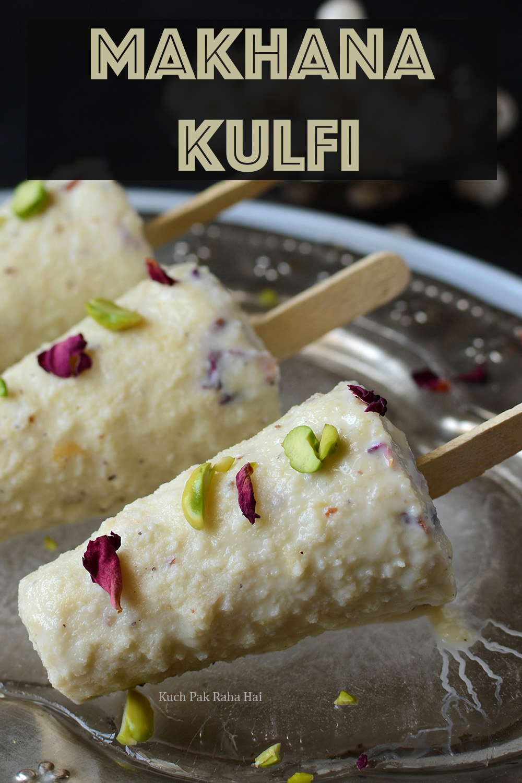 Makhana Kulfi Recipe Lotus Seeds Kulfi